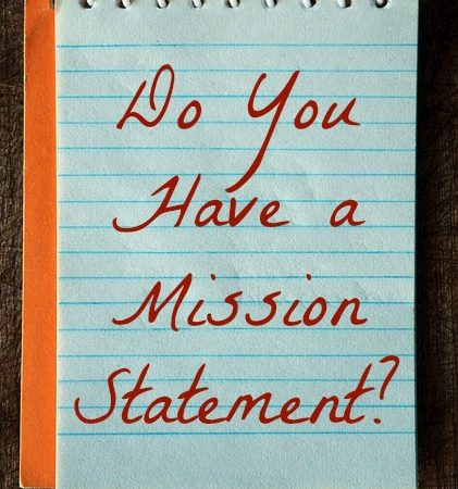 Do You Have a Mission Statement?