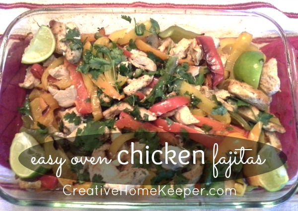 Easy Oven Chicken Fajitas