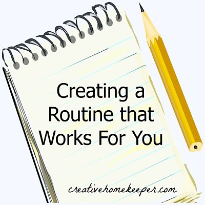 Creating a Routine That Works For You