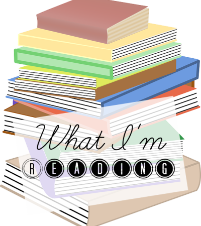 What I'm Reading {March 2015 Edition}