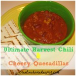 Ultimate Harvest Chili with Cheesy Quesadillas