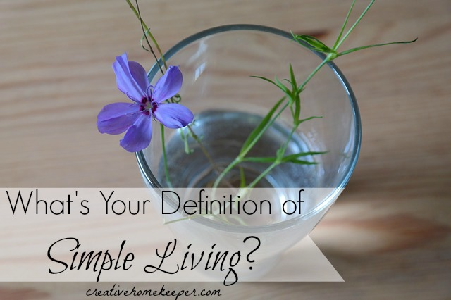 What's Your Definition of Simple Living?