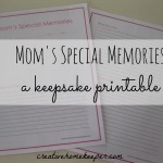 Mom's Special Memories {a keepsake printable}