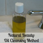 Natural Beauty: Oil Cleansing Method