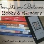 Book Notes: Thoughts on Balancing Books and eReaders