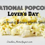 National Popcorn Lover's Day {a Feast of Delicious Popcorn Links}