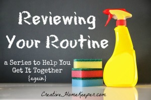 Reviewing Your Routine