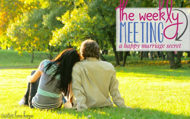 The Weekly Meeting {a happy marriage secret}