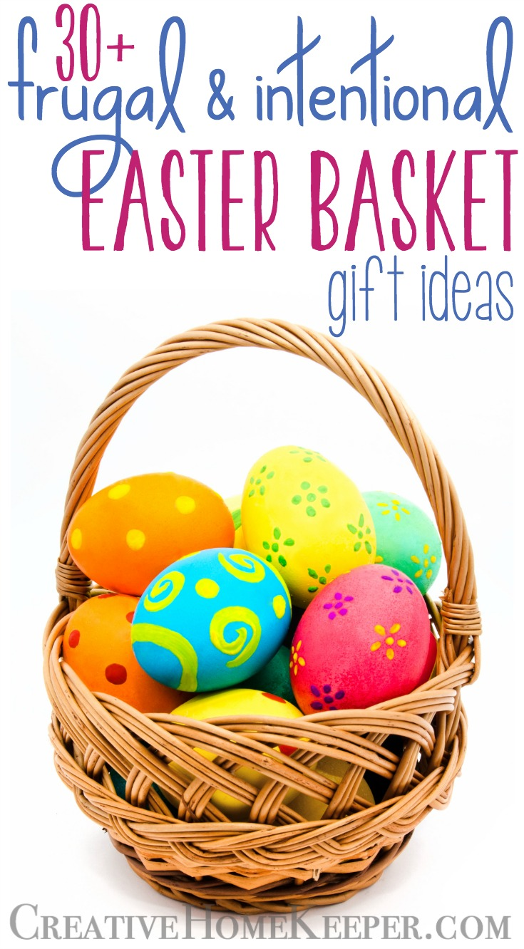 Frugal and intentional easter basket gift ideas creative home keeper frugal and intentional easter baskets can be a wonderful way to show your child the real negle Images