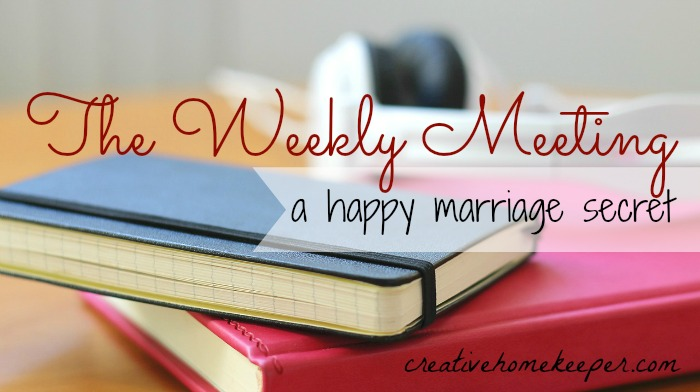 The Weekly Meeting {a happy marriage secret} - one of the best things we can do for our marriage, our families, and our schedules is to sit down together weekly and make a plan.