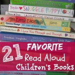 21 Favorite Read Aloud Children's Books {Ages 0-4}