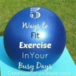 5 Ways to Fit Exercise in Your Busy Days