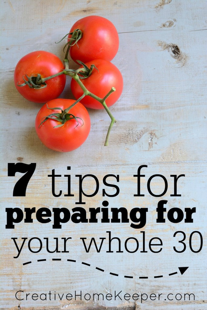Are you thinking about or planning on starting a Whole 30 challenge soon? Here are 7 tips to help you plan and have a successful Whole 30 challenge!