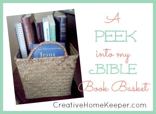Keeping a Bible book basket handy will aid in your daily devotional time by keeping your Bible and study aids close by and organized. One busy mom shows how she organizes her devotional materials and what to keep in your Bible book basket.