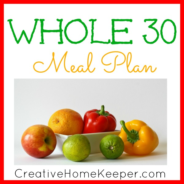 Whole 30 Week 3 Meal Plan {and Week 2 Recap}