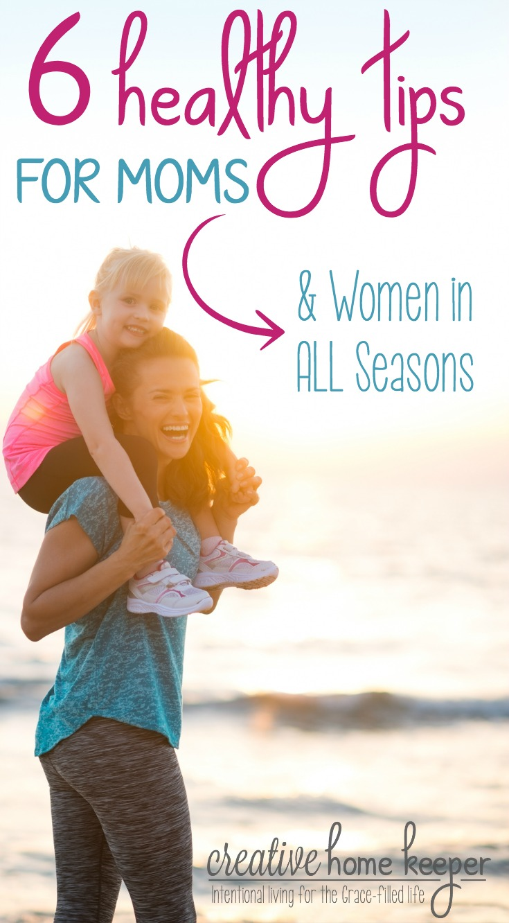 Motherhood can be hard, and sometimes draining, work but incredibly fruitful. Still, it's important that we spend some time focusing on our own self-care and wellbeing with these 6 healthy tips for moms (& women in ALL seasons of life too!)