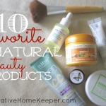 10 Favorite Natural Beauty Products