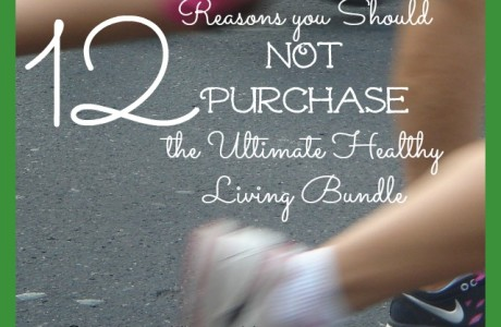 12 Reasons NOT to Purchase the Ultimate Healthy Living Bundle | CreativeHomeKeeper.com