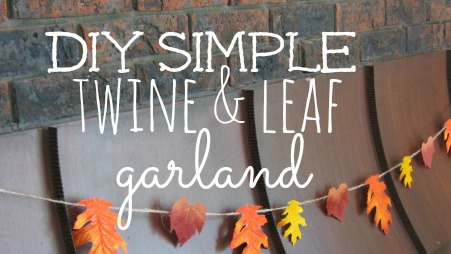 DIY Simple Twine and Leaf Garland