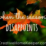 When the season disapooints