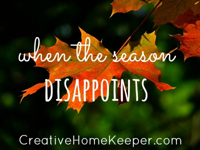 When the Season Disappoints {& What I'm Reading Fall Edition} | CreativeHomeKeeper.com