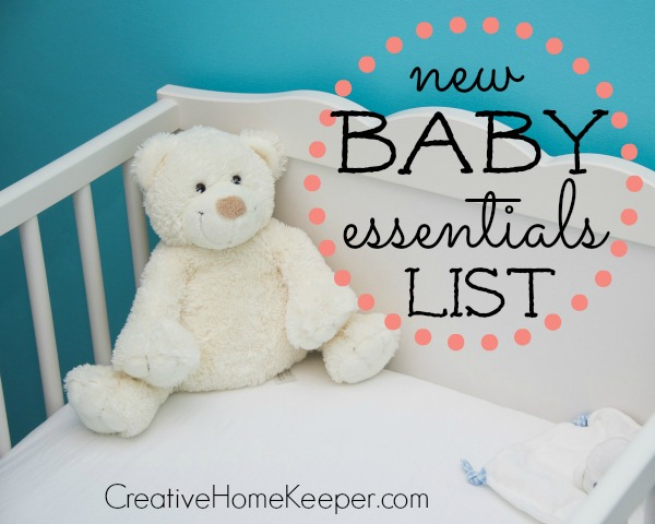 Looking for a simple list of new baby essentials without all the extra items that you really don't need? This list is minimal, practical, useful and contains items that mom and baby will both love and use often.  | CreativeHomeKeeper.com