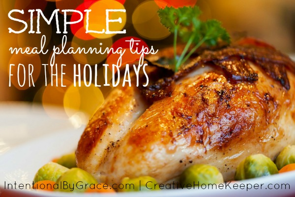 Simple Meal Planning Tips for the Holidays