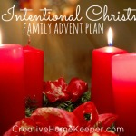 Intentional Christmas: A Family Advent Plan