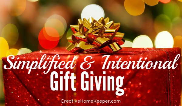 Eliminate stress and reduce the budget by focusing on the true meaning of Christmas with simplified and intentional gift giving this year. Give thoughtful and meaningful gifts based around the 3 gift principle. | CreativeHomeKeeper.com