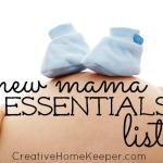 New Mama Essentials List