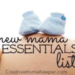New Mama Essentials List