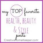 My Top Favorite Health, Beauty and Style Posts