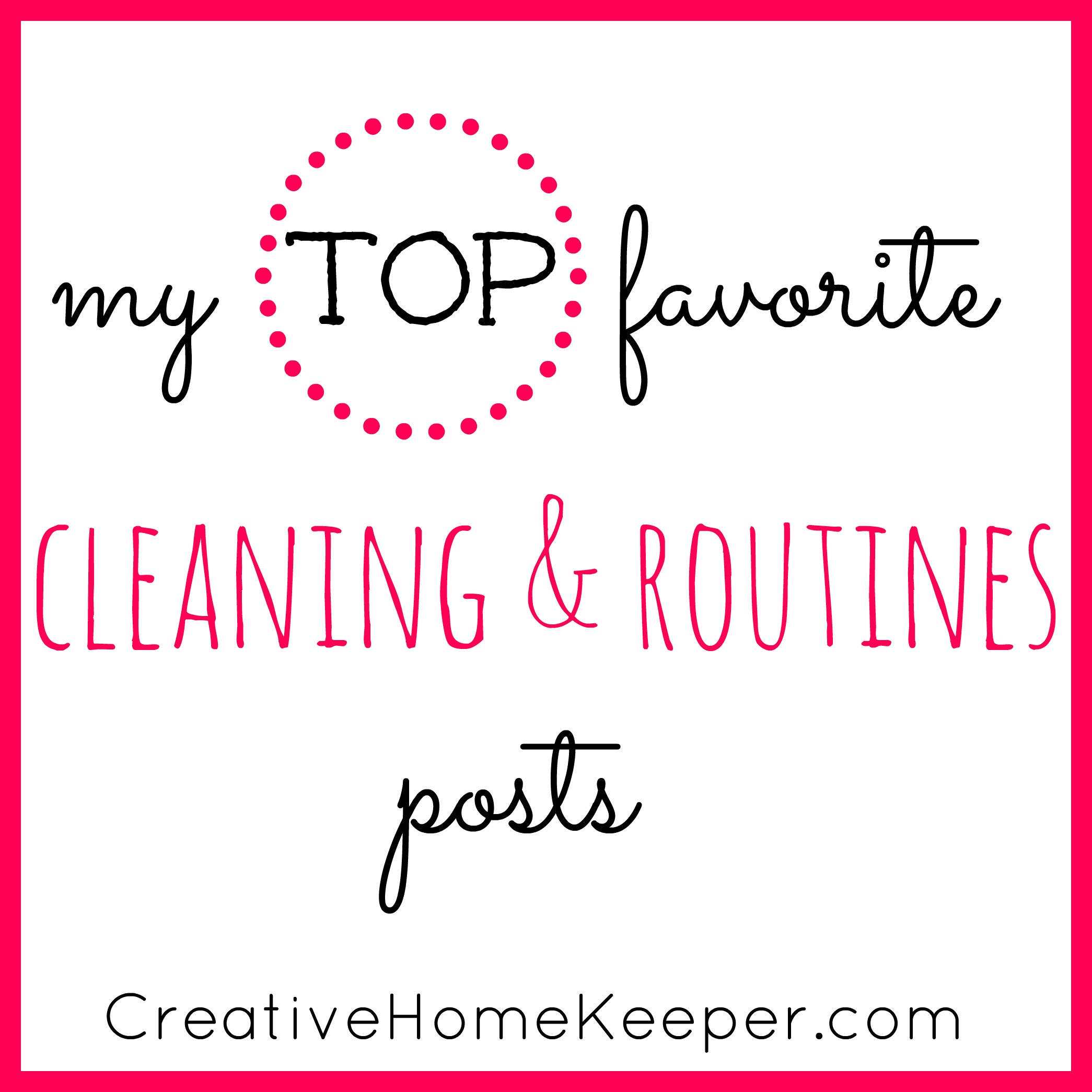 My Top Favorite Cleaning and Routines Posts