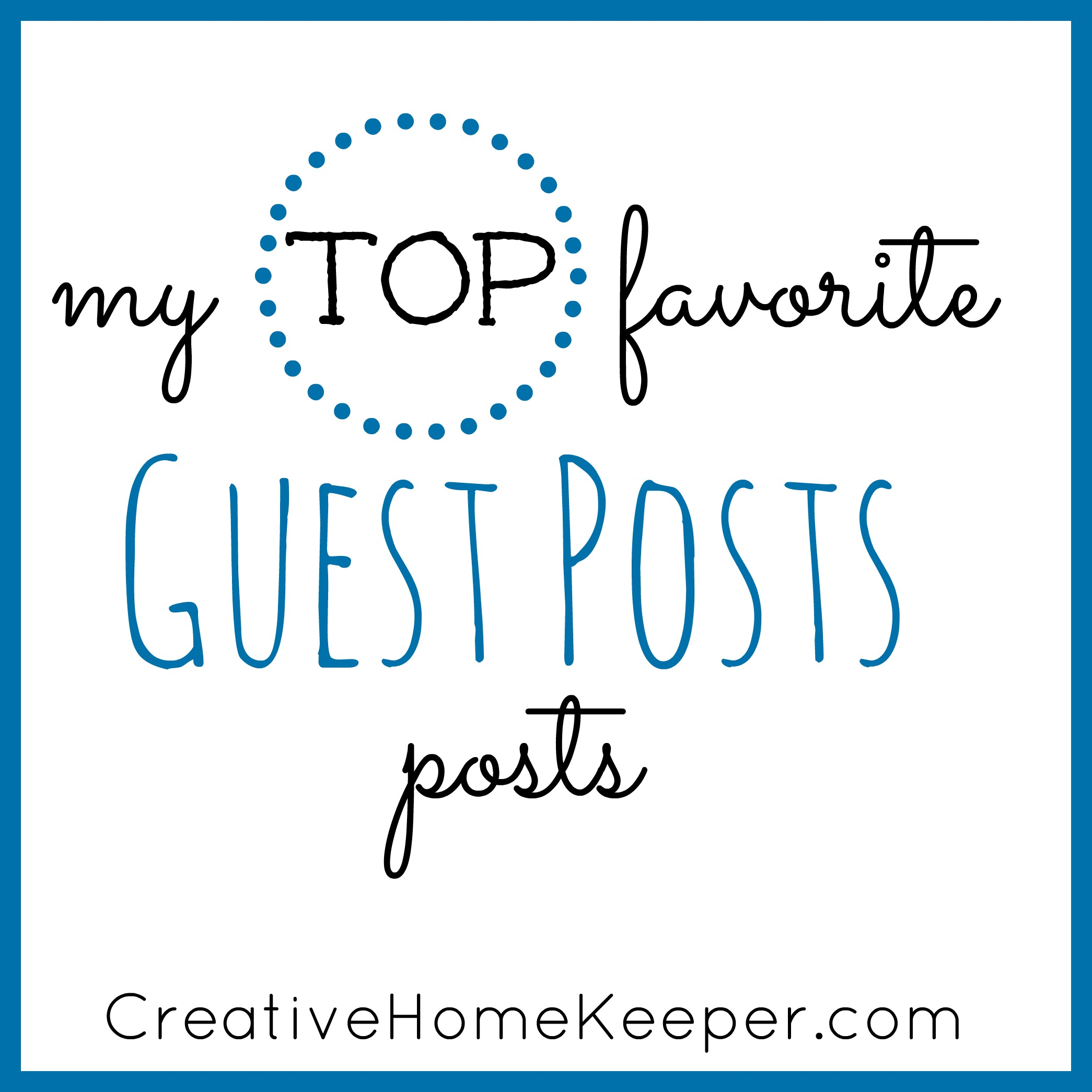 My Top Favorite Guest Posts