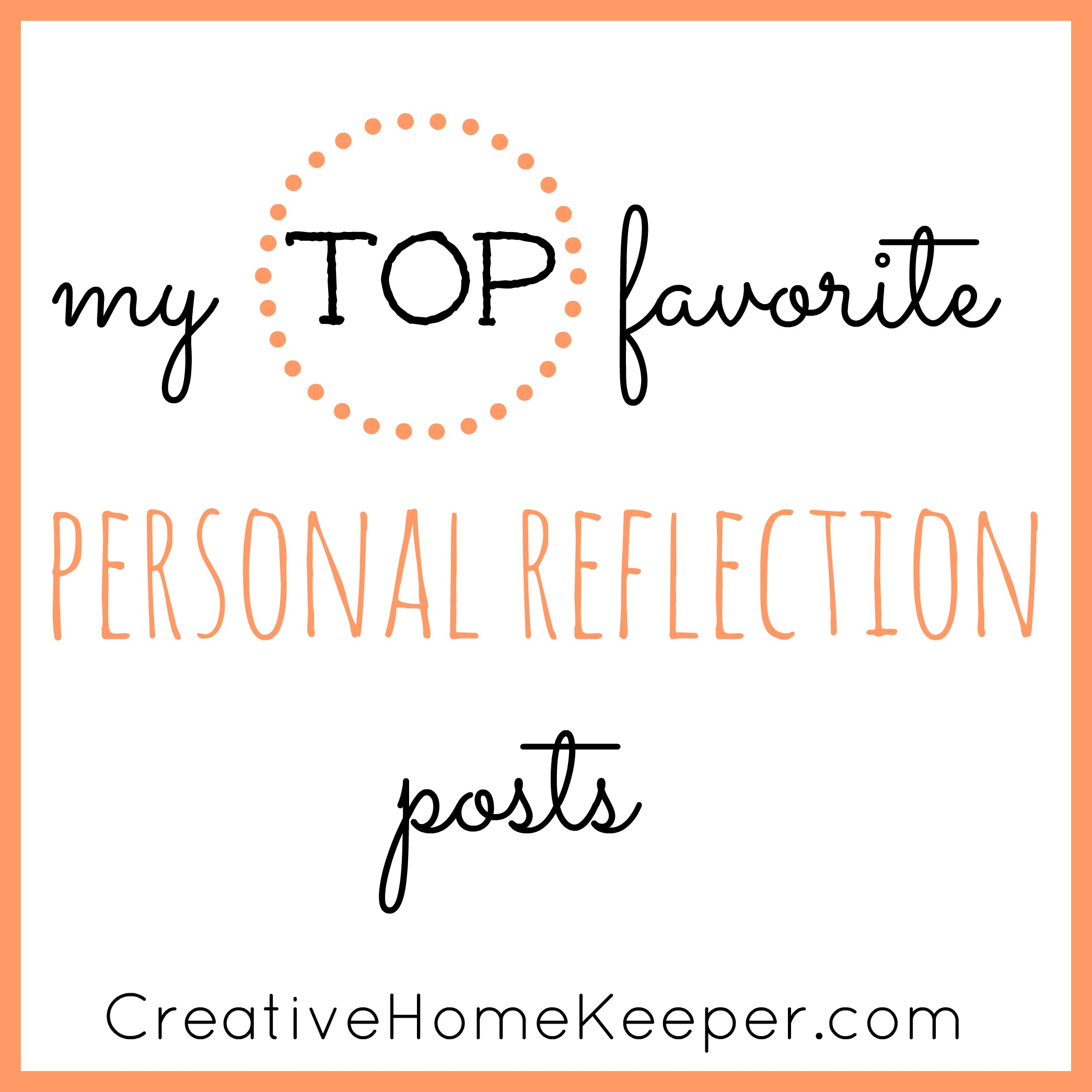 My Top Favorite Personal Reflection Posts