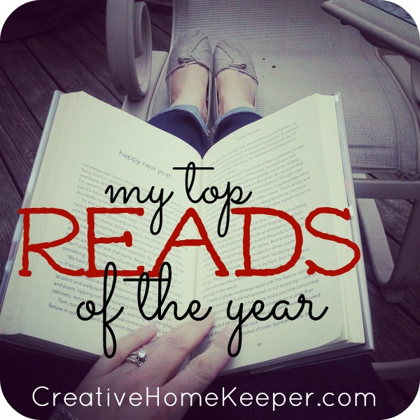 Reflections on the top 6 reads from 2014 that I enjoyed reading and recommend to fellow book lovers who are looking for some good recommendations for the New Year.  | CreativeHomeKeeper.com