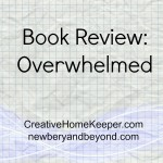 Overwhelmed {Book Review}