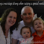 Keeping a Marriage Strong When Raising a Special Needs Child