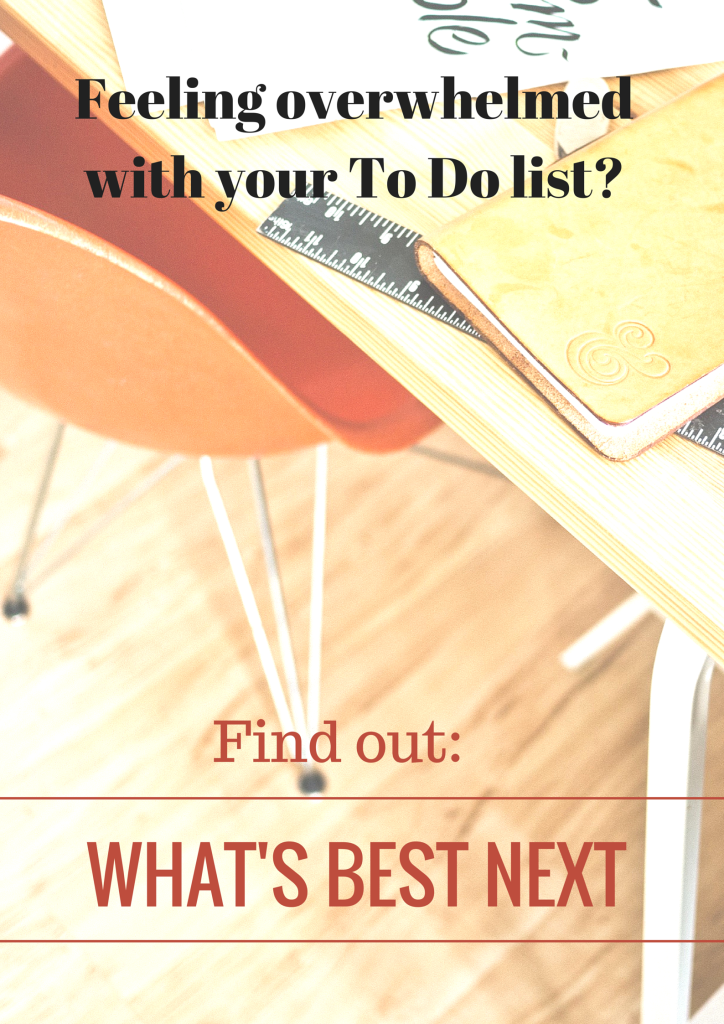 Feeling overwhelmed with you to do list? Simplify your life by doing what's best next, focusing on your priorities to better organize your days. Life with purpose and intention and you strive to accomplish goals.