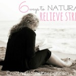 6 Ways to Naturally Relieve Stress