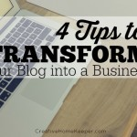 4 Tips to Transform Your Blog Into a Business