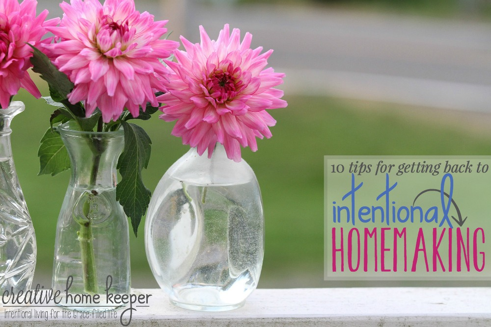 Are you feeling overwhelmed, frazzled and ready to get back to intentional homemaking? You are not alone! These 10 simple tips will help calm the chaos, get back back into a routine, prioritize your to-do list and just be more intentional at home.