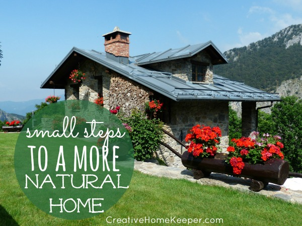 Want to live more healthy and naturally? Taking small steps to a more natural home can greatly impact your family's health but it doesn't have to be overwhelming if you don't know where to begin. This simple tips will help get you on your way to a more natural home in no time!