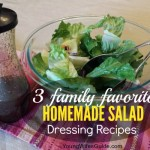 3 Family Favorite Homemade Salad Dressing