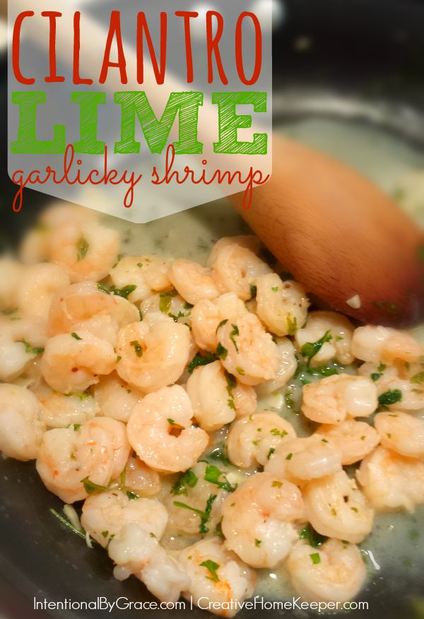 Quick and easy, this cilantro lime garlicky shrimp is a crowd pleaser! Only a few simple fresh ingredients make a fulling dish easily paired with a variety of sides and flavors to make a complete meal.