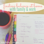 Finding Balance at Home with Family and Work