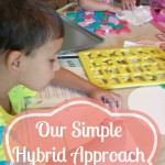 Our Simple Hybrid Approach to Preschool