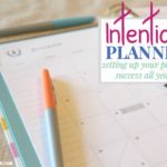Intentional Planning: Setting Your Planner Up for Success
