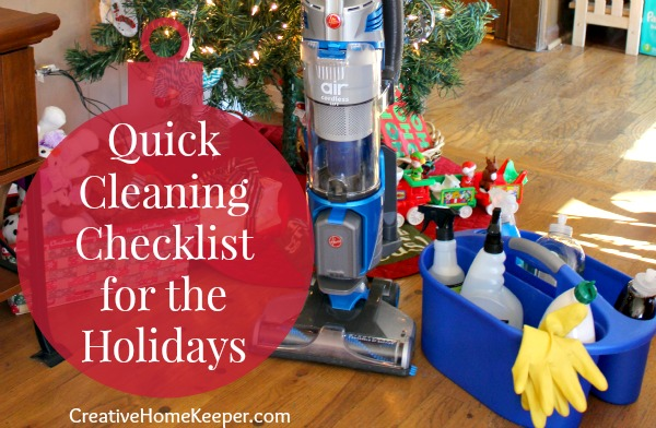 Quick Cleaning Checklist for the Holidays:Instead of being overwhelmed cleaning your whole house from top to bottom before a Holiday get together, focus instead on a quick cleaning checklist to get your home merry and bright.