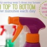 The Sanity Saving Way I Clean My House From Top to Bottom in a Few Minutes Each Day (with 3 little ones underfoot too!)